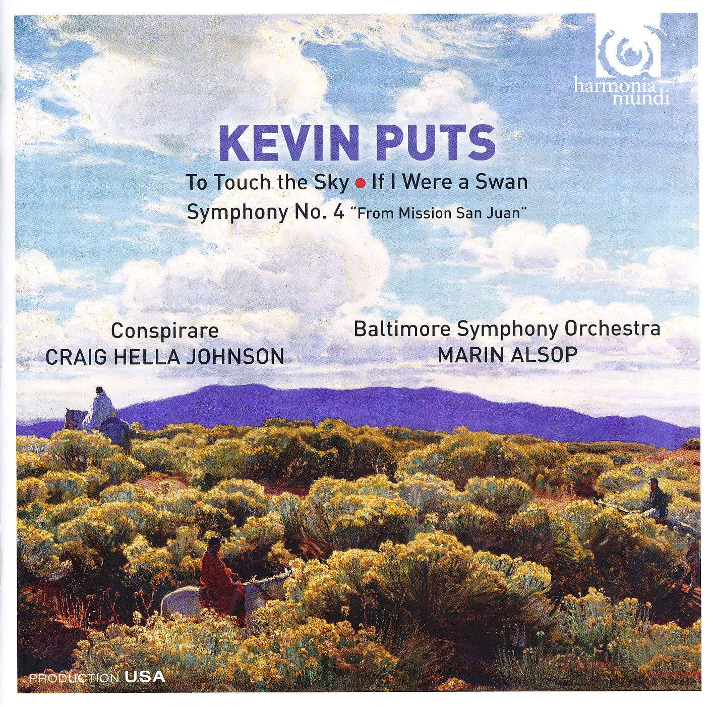 "Kevin Puts - To Touch the Sky, IF I Were a Swan, Symphony No.4 ""From Mission San Juan"""